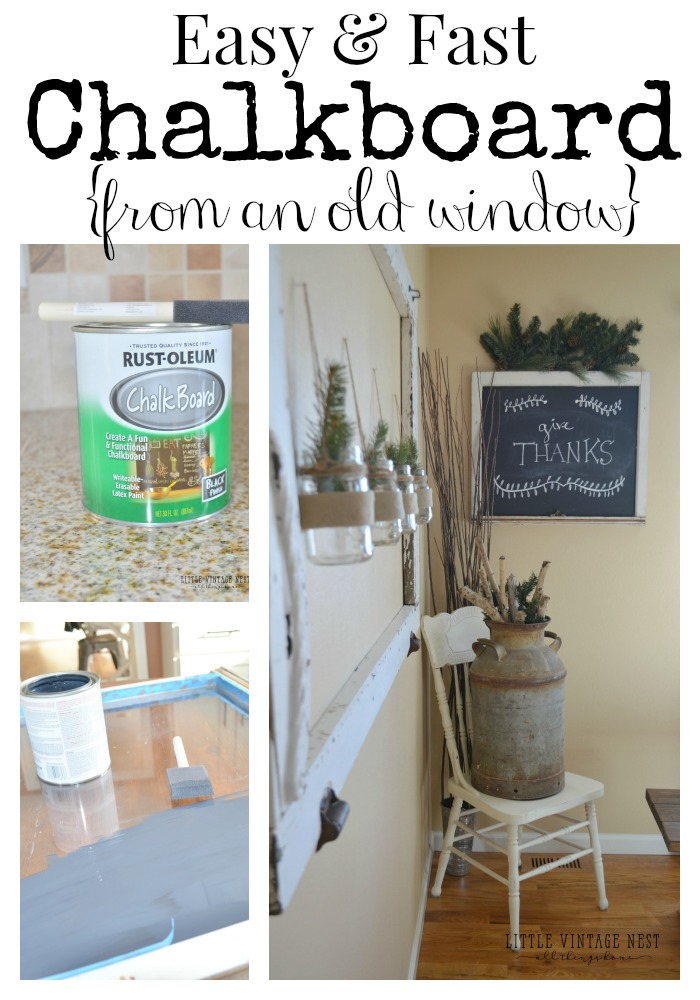 Fast & Easy DIY Chalkboard from an Old Window