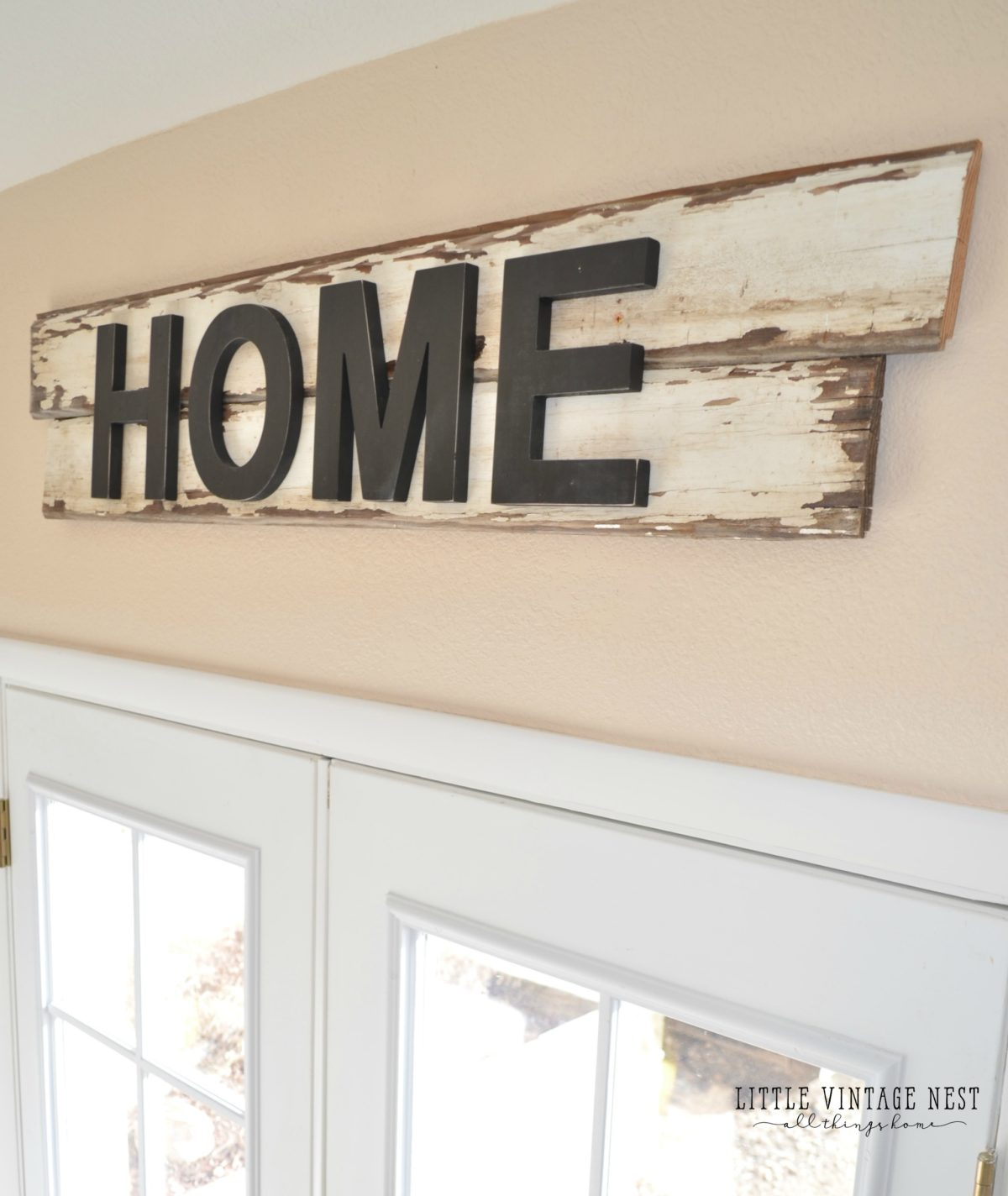 Diy farmhouse style home sign little vintage nest for Home decor quotes signs