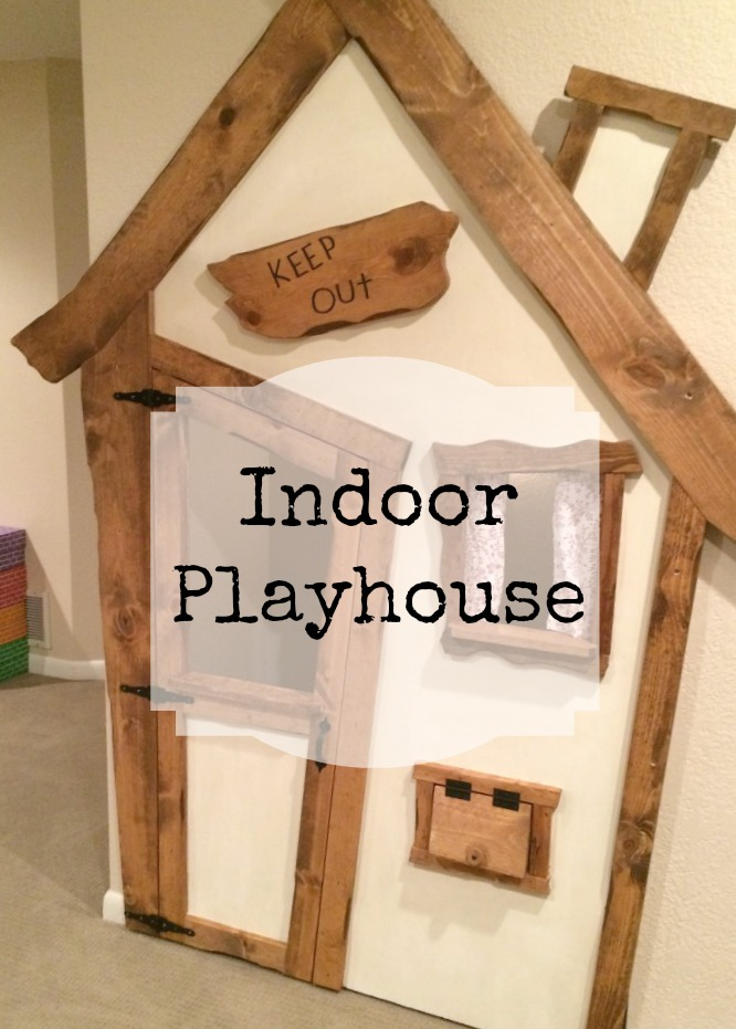 Indoor Playhouse Project
