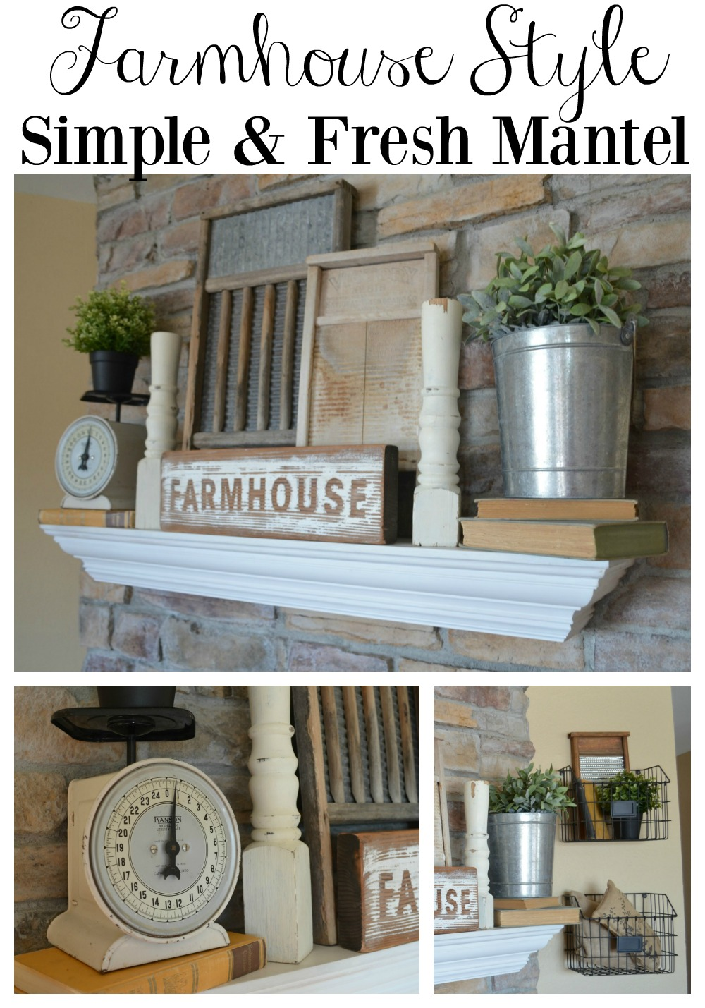 Farmhouse Style Fresh and Simple Mantel