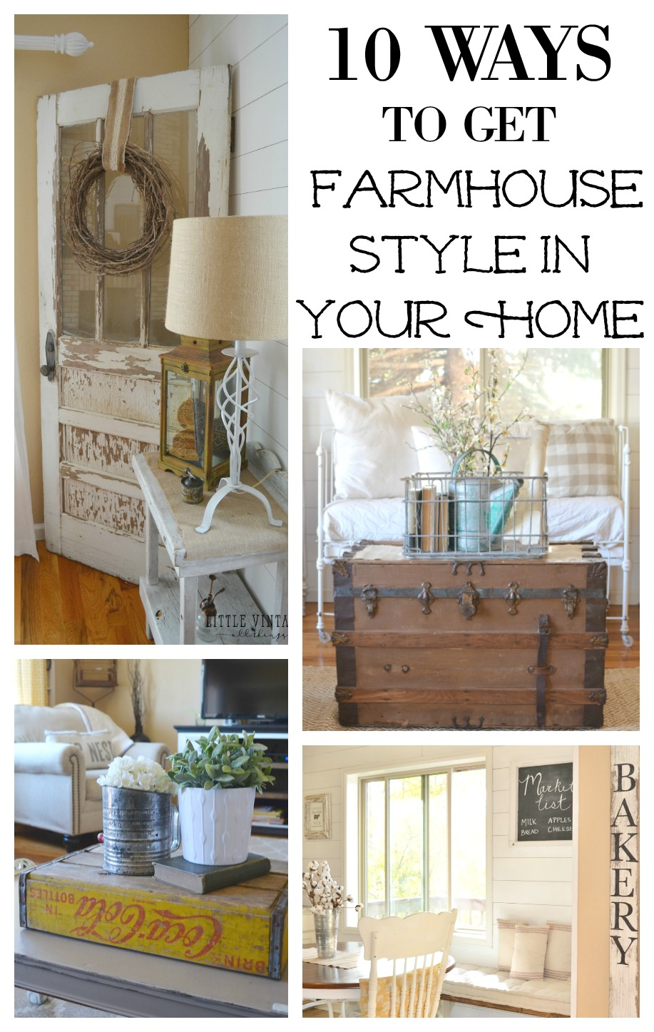 10 Rules To Keep In Mind When Decorating A Living Room: 10 Ways To Get Farmhouse Style In Your Home