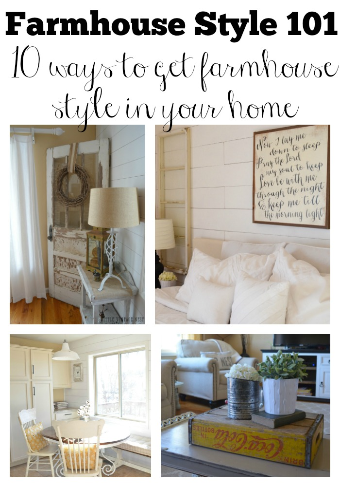 Farmhouse Style 101 10 Ways to Get Farmhouse Style in Your Home