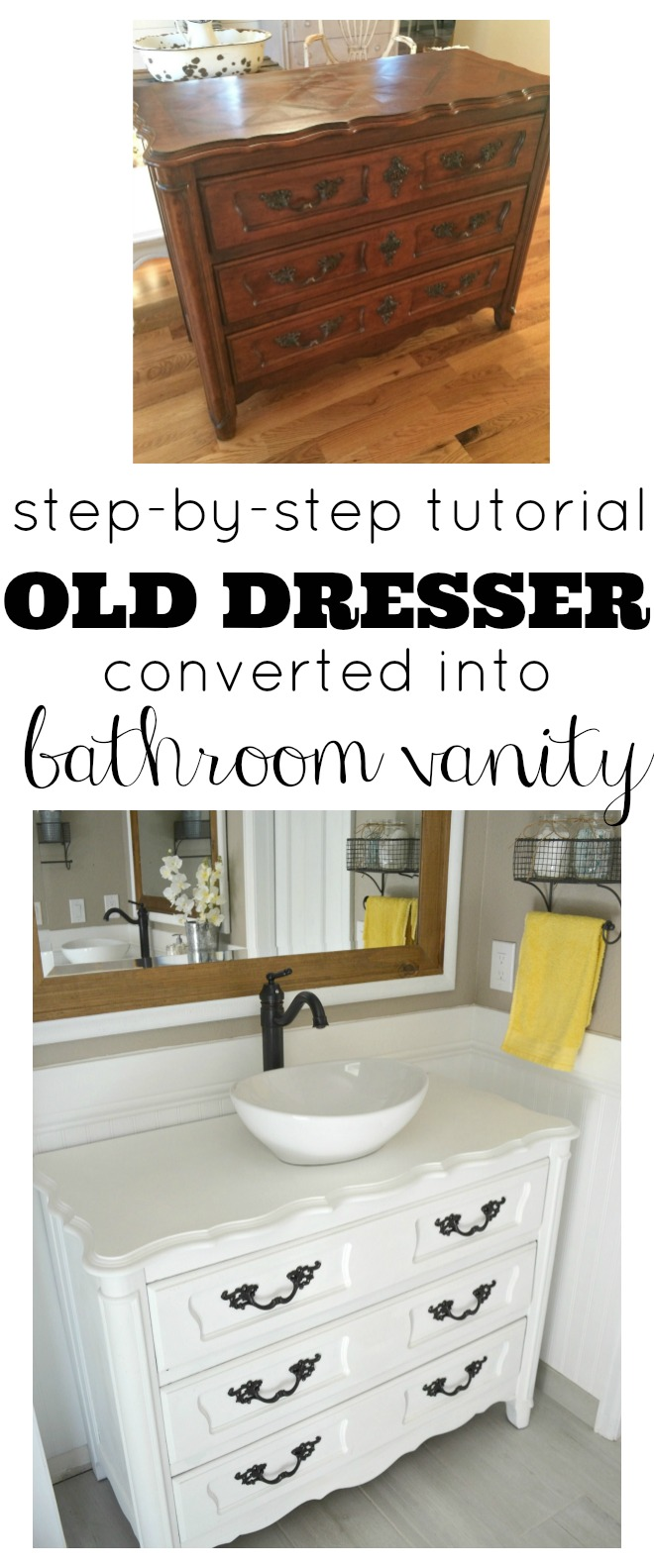 Step By Step Tutorial For Turning An Old Dresser Into A Bathroom Vanity.  Great DIY