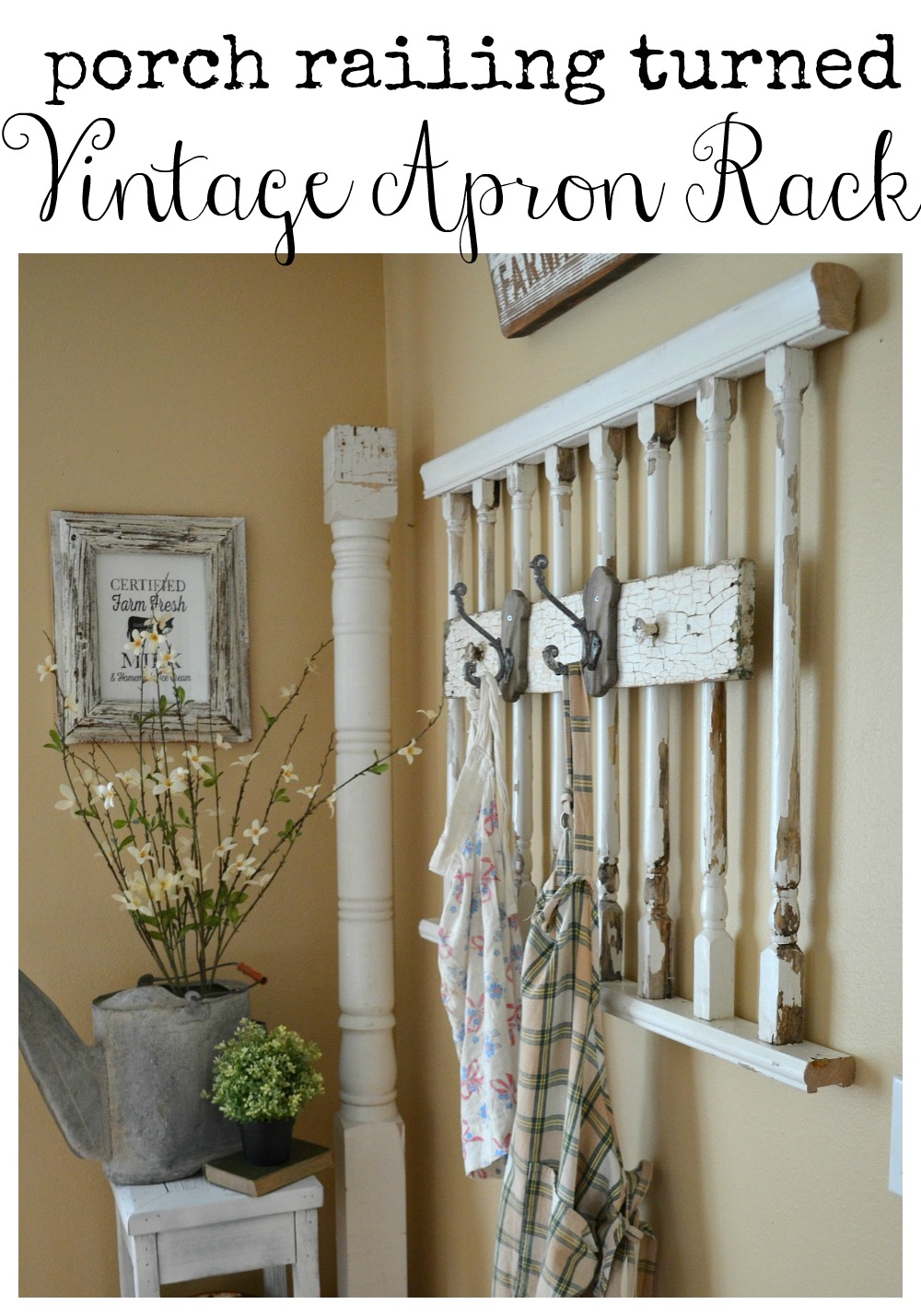 DIY Porch Railing Turned Vintage Apron Rack