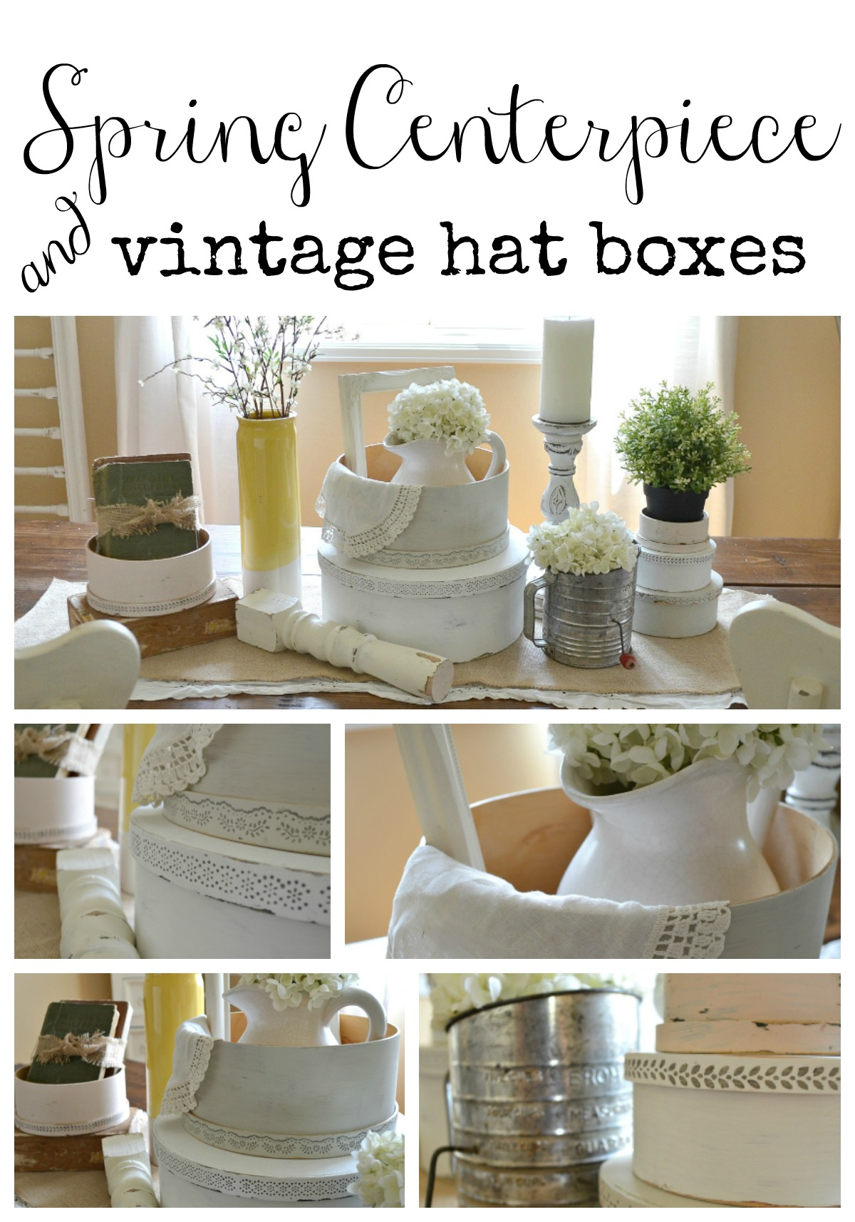 Spring Centerpiece featuring Vintage Hat Boxes