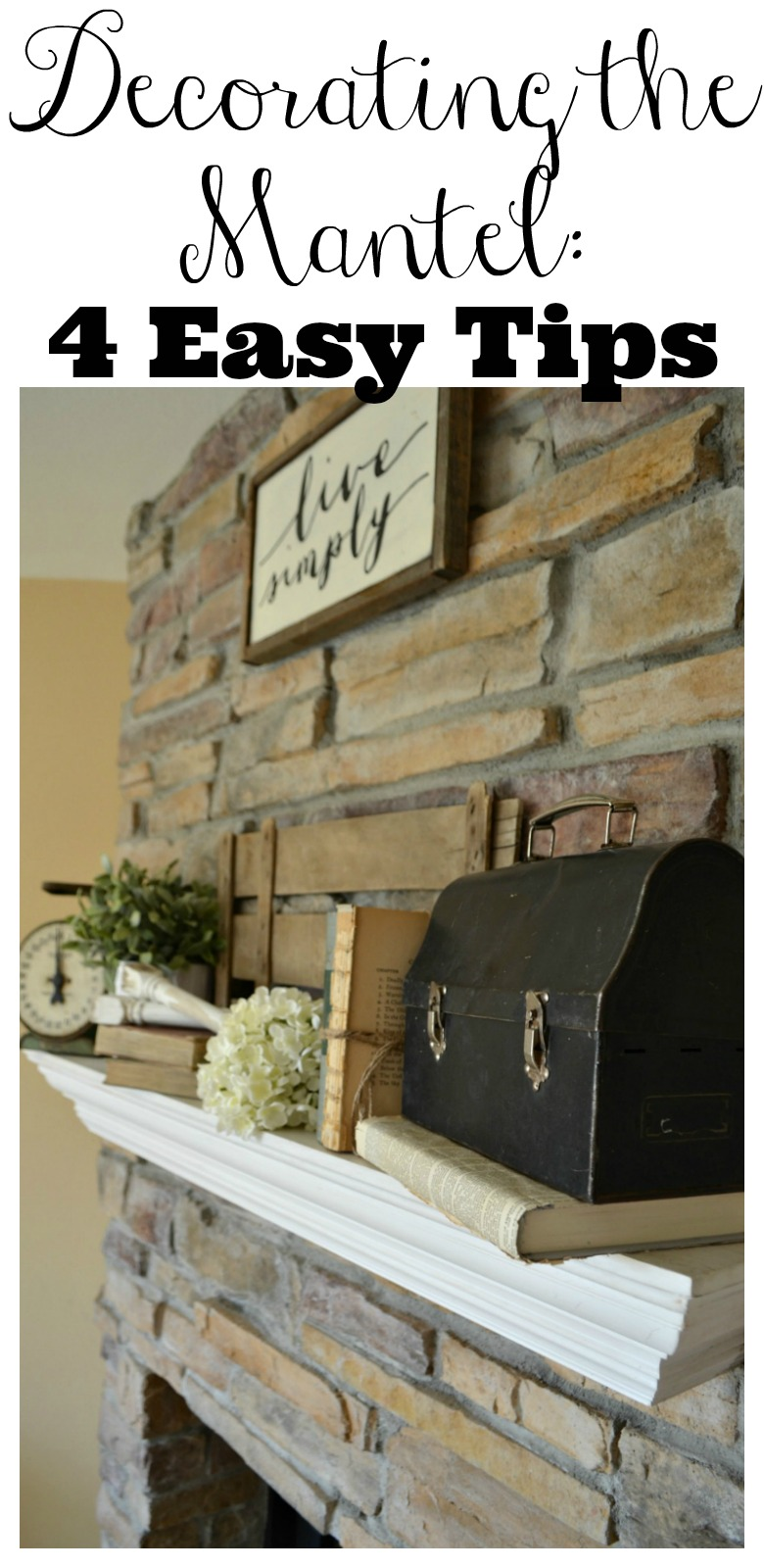 4 Easy Tips for Decorating the Mantel--Vintage Decor