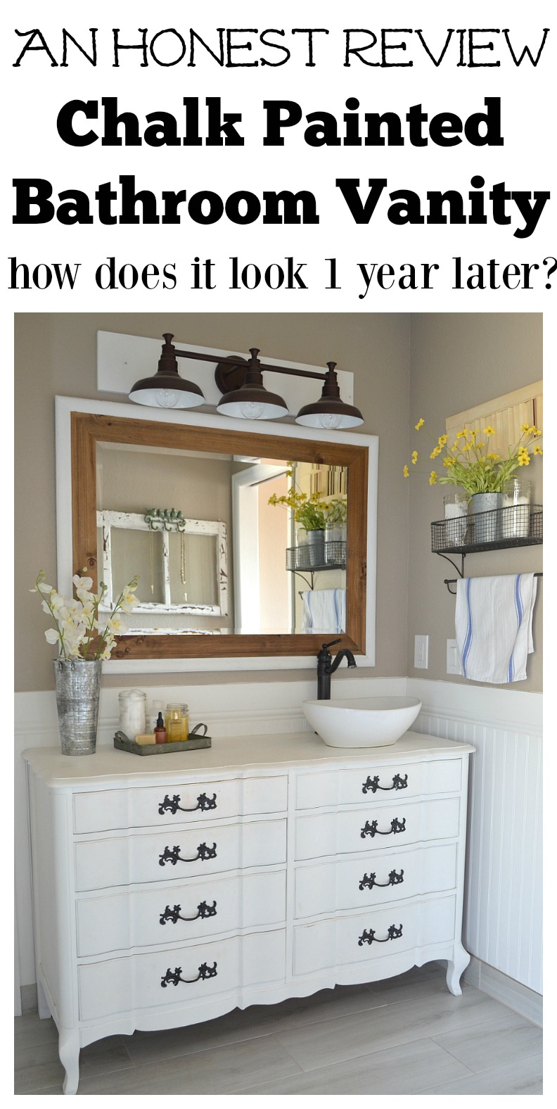 An Honest Review Of Chalk Painted Bathroom Vanities. Full Review After 1  Year Of Use