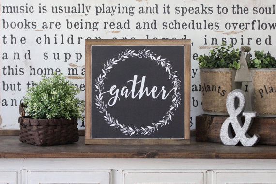 Wooden gather sign. The Best Farmhouse Style Signs on Etsy