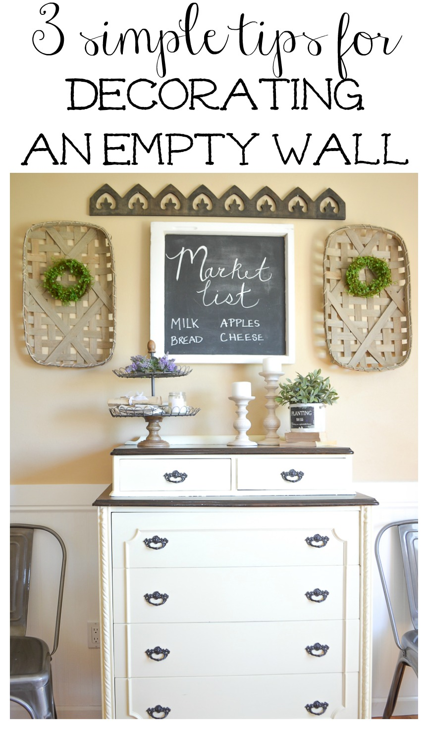 3 simple tips for decorating an empty wall
